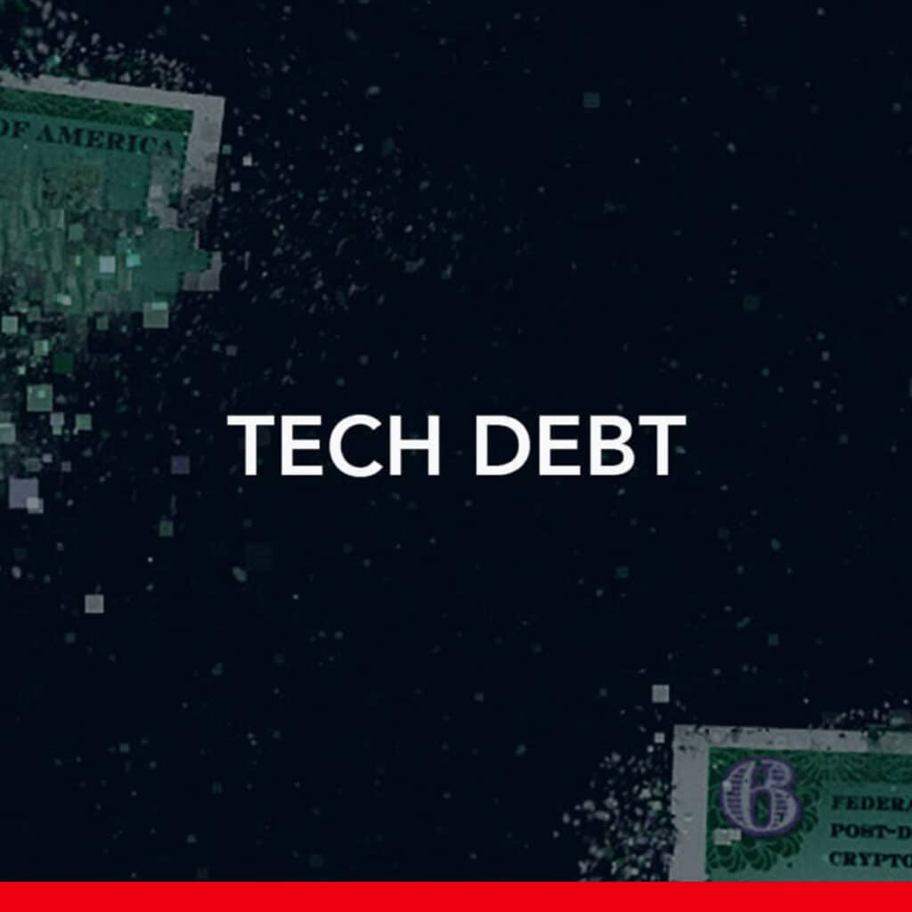 Technical Debt is robbing business right in front of your eyes